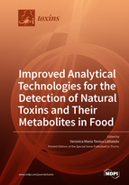 Special issue Improved Analytical Technologies for the Detection of Natural Toxins and Their Metabolites in Food book cover image