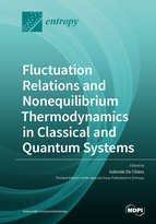 Special issue Fluctuation Relations and Nonequilibrium Thermodynamics in Classical and Quantum Systems book cover image