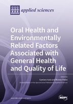 Oral Health and Environmentally Related Factors Associated with General Health and Quality of Life