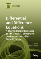 Special issue Differential and Difference Equations: A Themed Issue Dedicated to Prof. Hari M. Srivastava on the Occasion of his 80th Birthday book cover image