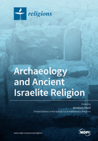 Special issue Archaeology and Ancient Israelite Religion book cover image