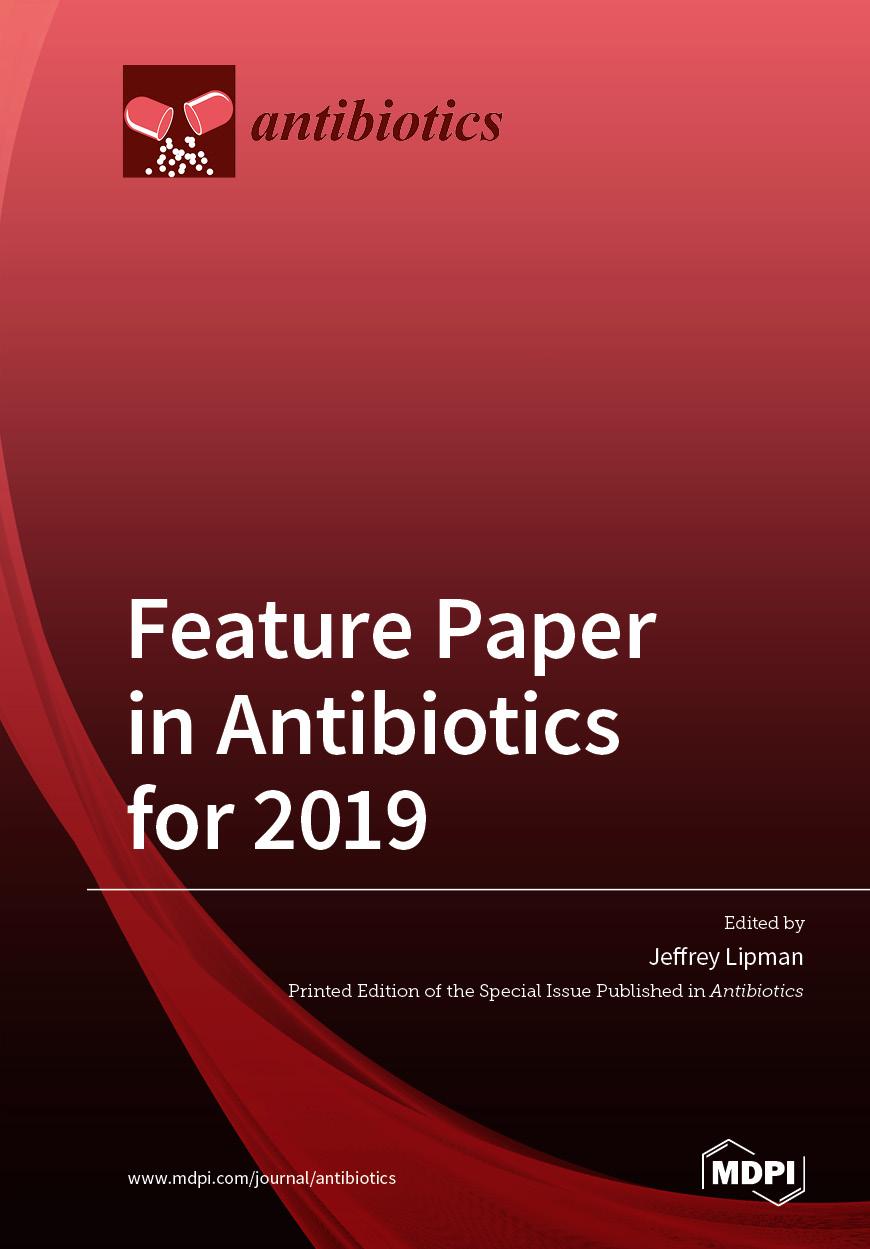 Feature Paper in Antibiotics for 2019
