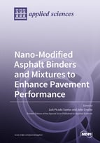 Nano-Modified Asphalt Binders and Mixtures to Enhance Pavement Performance