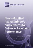 Nano-Modified Asphalt Binders and Mixtures to Enhance Pavement Performance