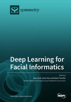 Deep Learning for Facial Informatics