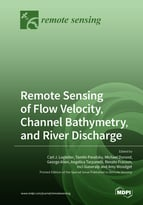 Special issue Remote Sensing of Flow Velocity, Channel Bathymetry, and River Discharge book cover image