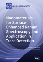Nanomaterials for Surface-Enhanced Raman Spectroscopy and Application in Trace Detection