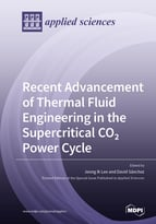 Recent Advancement of Thermal Fluid Engineering in the Supercritical CO<sub>2</sub> Power Cycle
