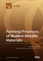 Forming Processes of Modern Metallic Materials