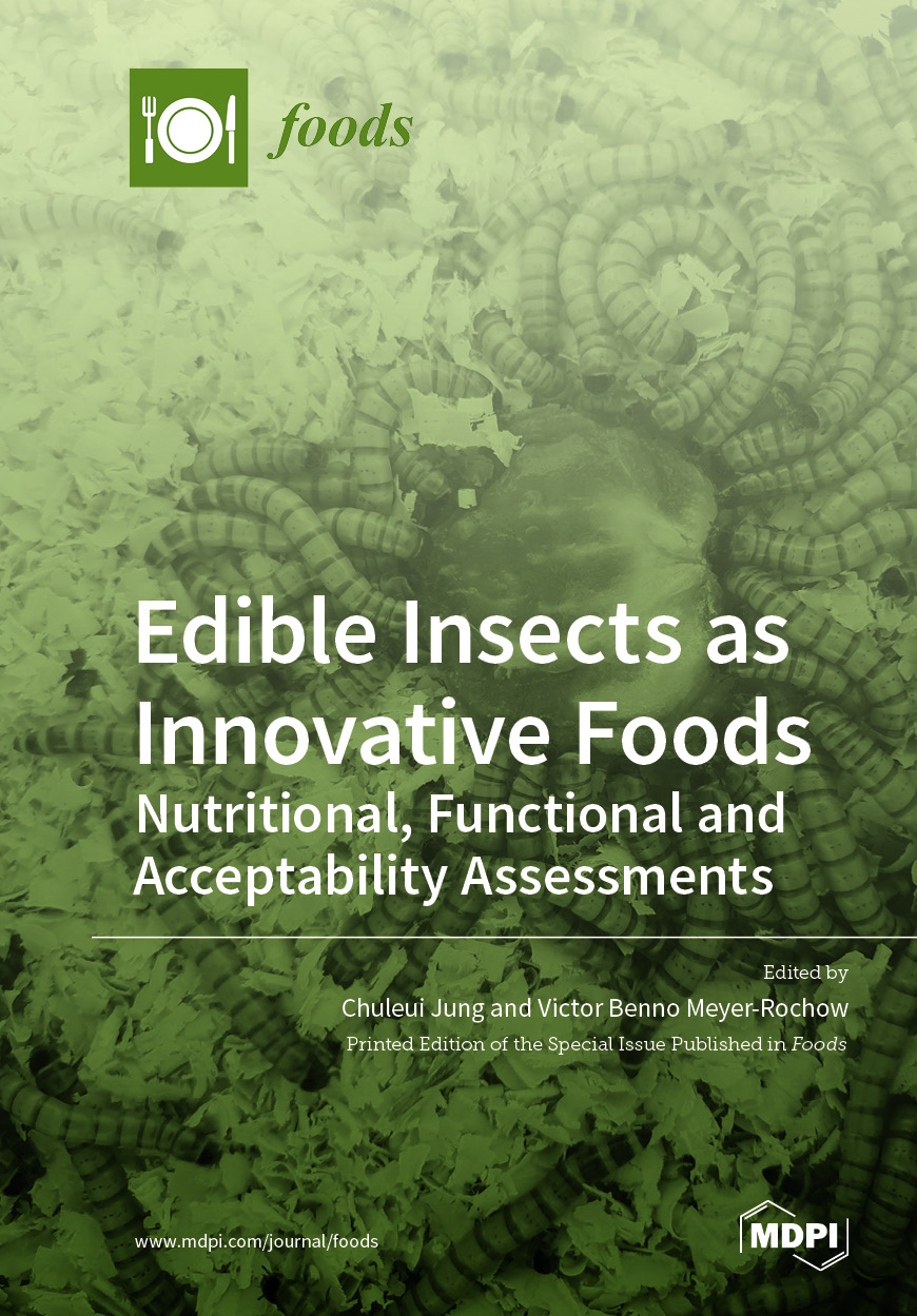 Edible Insects as Innovative Foods