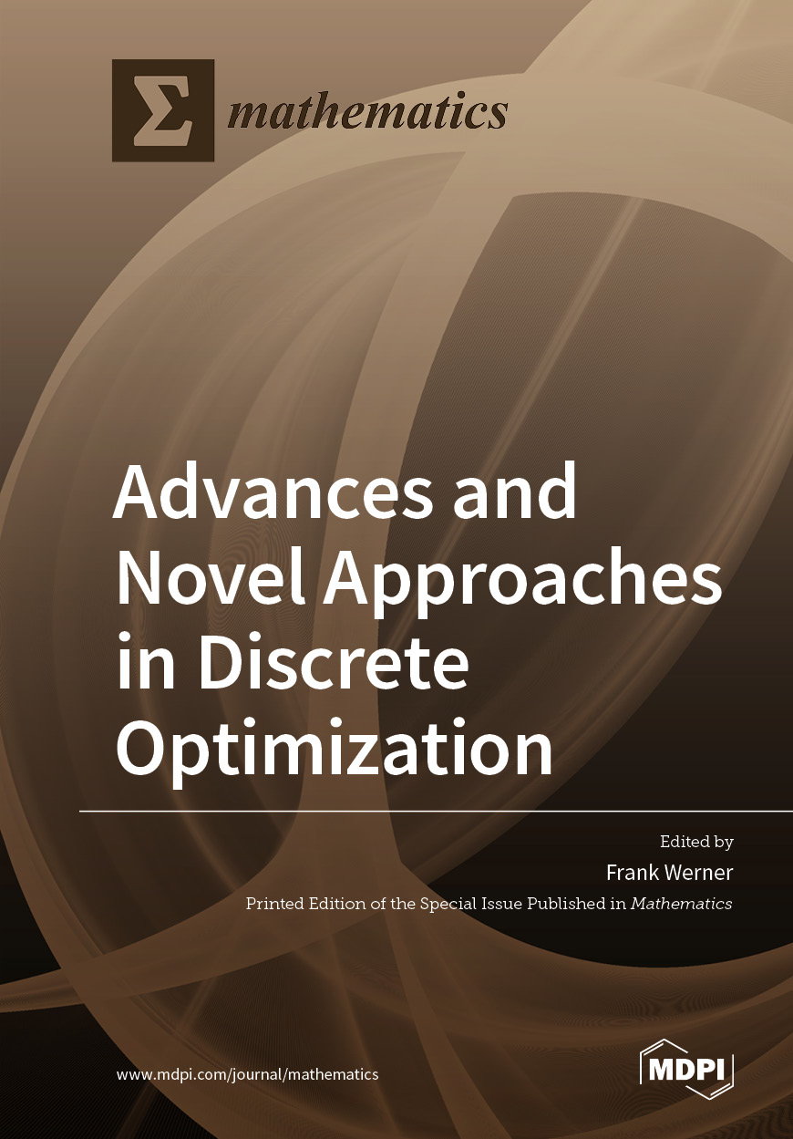 Advances and Novel Approaches in Discrete Optimization