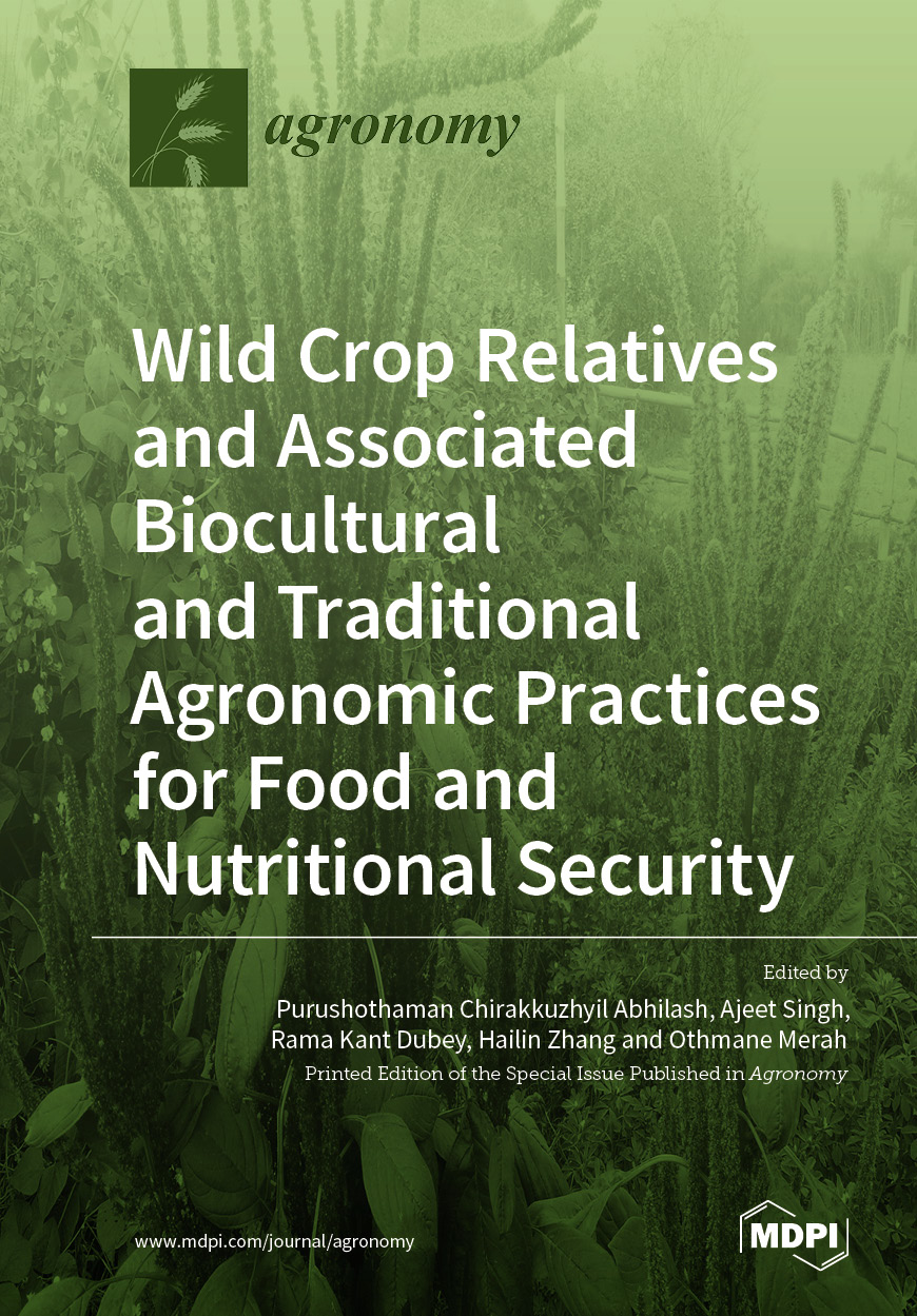 Wild Crop Relatives and Associated Biocultural and Traditional Agronomic Practices for Food and Nutritional Security