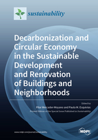 Decarbonization and Circular Economy in the Sustainable Development and Renovation of Buildings and Neighborhoods
