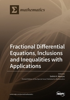 Fractional Differential Equations, Inclusions and Inequalities with Applications