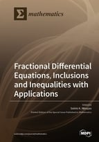 Special issue Fractional Differential Equations, Inclusions and Inequalities with Applications book cover image