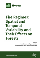 Special issue Fire Regimes: Spatial and Temporal Variability and Their Effects on Forests book cover image