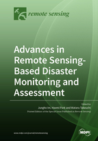 Advances in Remote Sensing-based Disaster Monitoring and Assessment