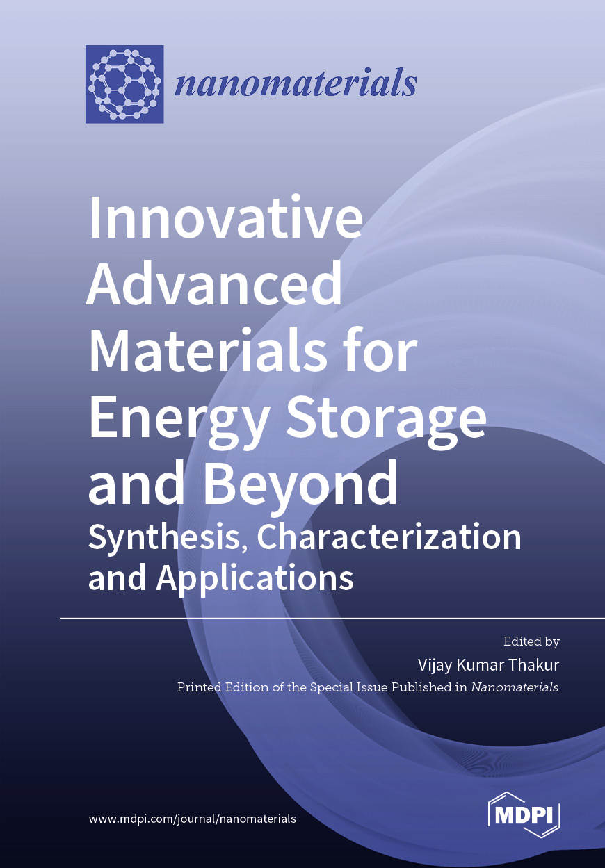 Innovative Advanced Materials for Energy Storage and Beyond