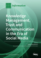 Special issue Knowledge Management, Trust and Communication in the Era of Social Media book cover image