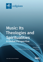 Special issue Music: Its Theologies and Spiritualities—A Global Perspective book cover image