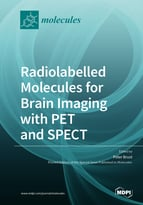 Radiolabelled Molecules for Brain Imaging with PET and SPECT