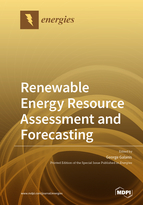 Renewable Energy Resource Assessment and Forecasting