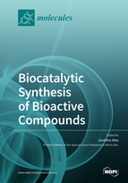 Biocatalytic Synthesis of Bioactive Compounds
