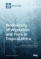 Biodiversity of Vegetation and Flora in Tropical Africa