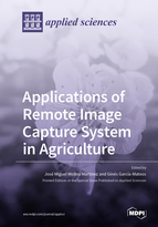 Applications of Remote Image Capture System in Agriculture