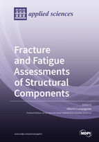 Special issue Fracture and Fatigue Assessments of Structural Components book cover image