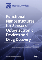 Functional Nanostructures for Sensors, Optoelectronic Devices and Drug Delivery