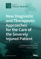 Special issue New Diagnostic and Therapeutic Approaches for the Care of the Severely Injured Patient book cover image