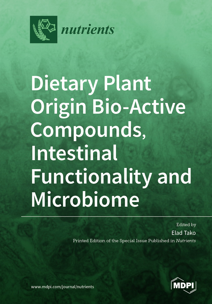 Dietary Plant Origin Bio-Active Compounds, Intestinal Functionality and Microbiome