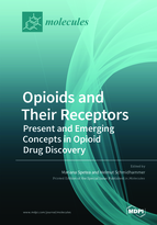 Special issue Opioids and Their Receptors: Present and Emerging Concepts in Opioid Drug Discovery book cover image