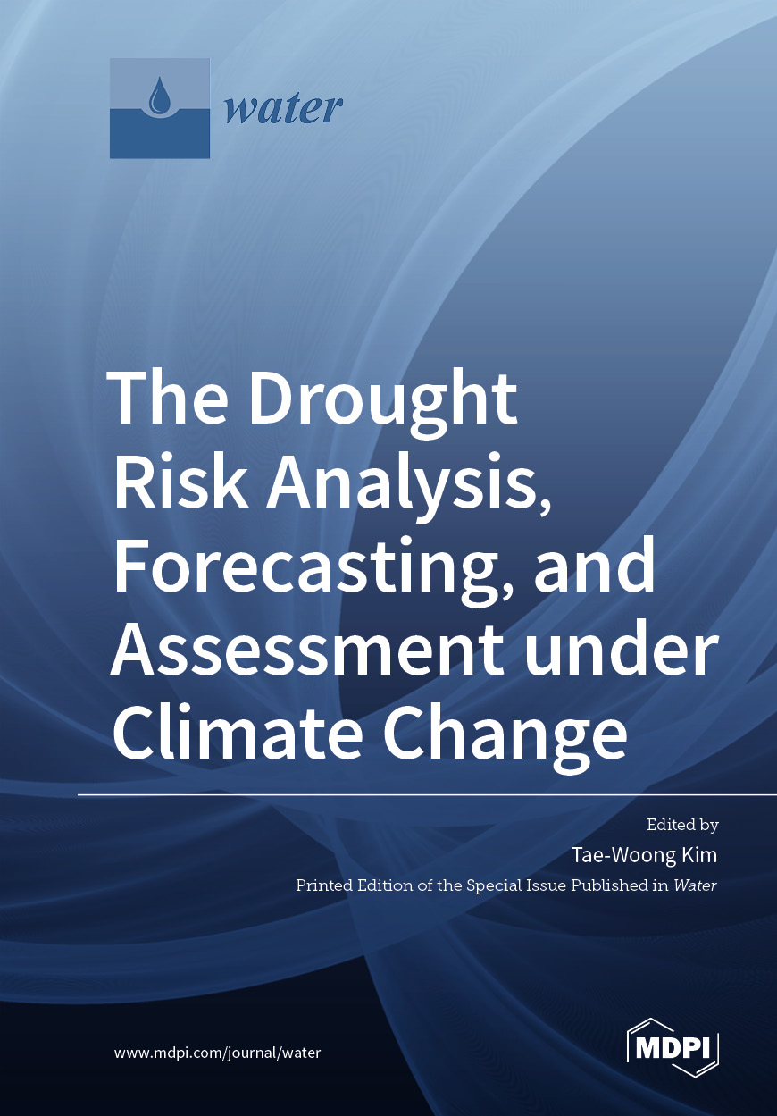 The Drought Risk Analysis, Forecasting, and Assessment under Climate Change