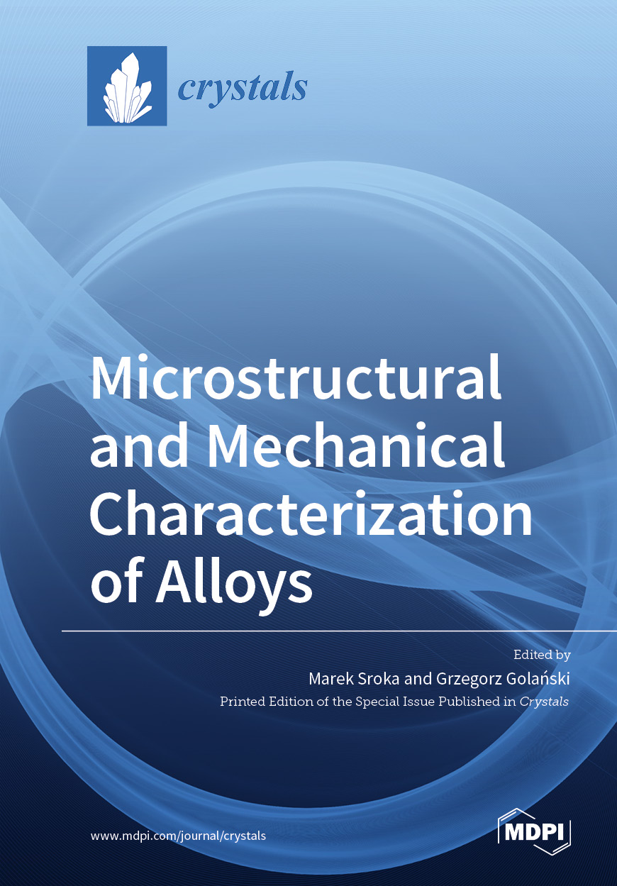 Microstructural and Mechanical Characterization of Alloys