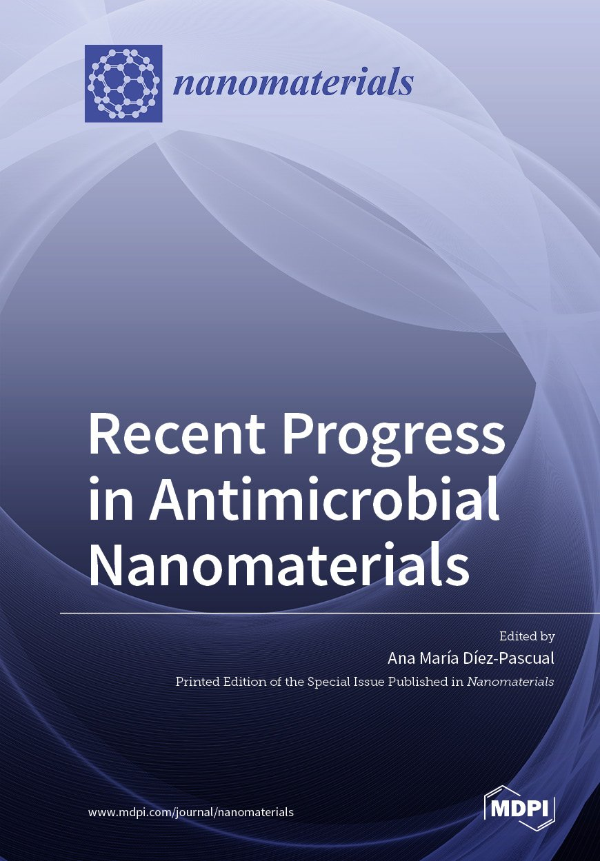 Recent Progress in Antimicrobial Nanomaterials