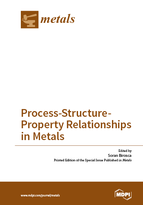 Special issue Process-Structure-Property Relationships in Metals book cover image
