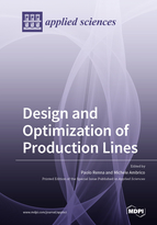 Design and Optimization of Production Lines