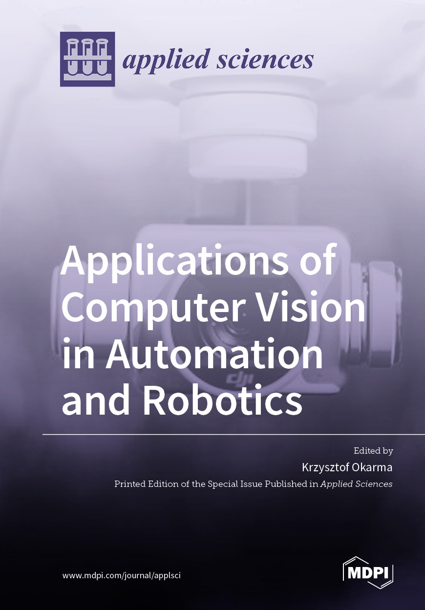 Applications of Computer Vision in Automation and Robotics