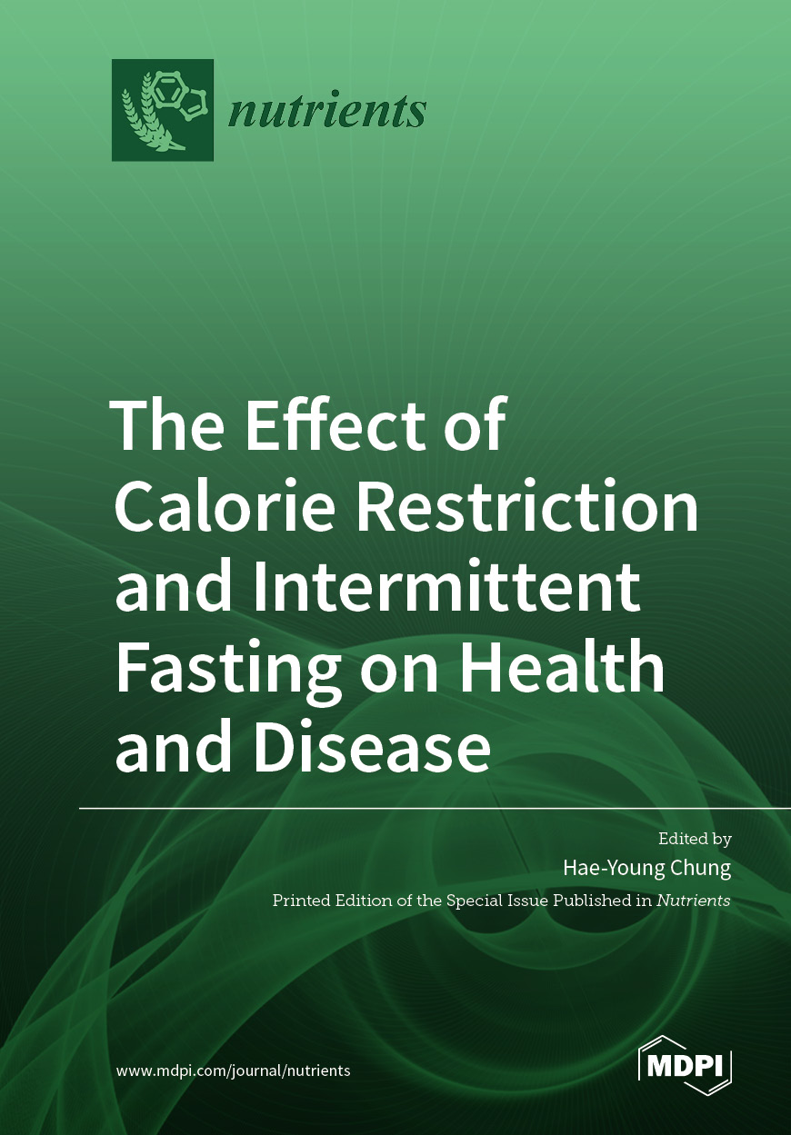 The Effect of Calorie Restriction and Intermittent Fasting on Health and Disease