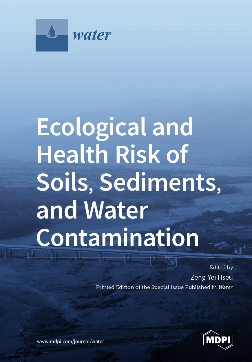 Ecological and Health Risk of Soils, Sediments, and Water Contamination
