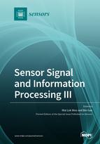 Sensor Signal and Information Processing III
