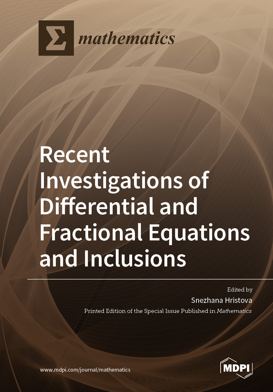 Recent Investigations of Differential and Fractional Equations and Inclusions