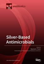 Silver-Based Antimicrobials