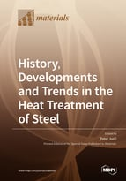 History, Developments and Trends in the Heat Treatment of Steel
