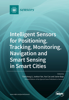 Intelligent Sensors for Positioning, Tracking, Monitoring, Navigation and Smart Sensing in Smart Cities