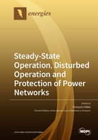 Steady-State Operation, Disturbed Operation and Protection of Power Networks