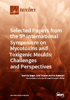 Special issue Selected Papers from the 5th International Symposium on Mycotoxins and Toxigenic Moulds: Challenges and Perspectives book cover image