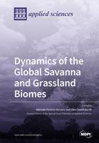 Dynamics of the Global Savanna and Grassland Biomes